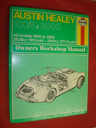 9780900550492: Haynes Austin Healy 100-G & 3000 Owners Workshop Manual No. 049: 1956 Thru 1968/Workbook (Classic Reprint Series: Owner's Workshop Manual)