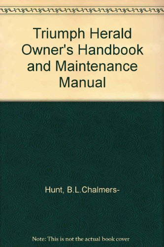 9780900550607: Triumph Herald Owner's Handbook and Maintenance Manual