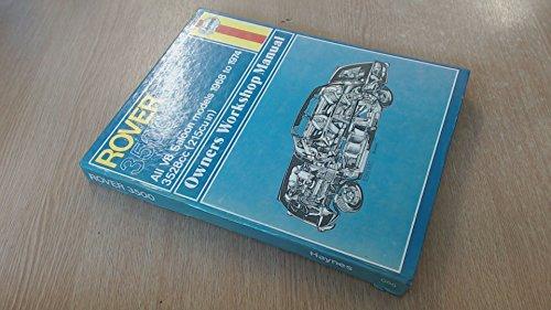 Rover 3500 Owners Workshop Manual All V8: Haynes