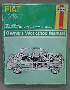 Fiat 128. All 1100 And1300 Models1969 To: No Author Listed.