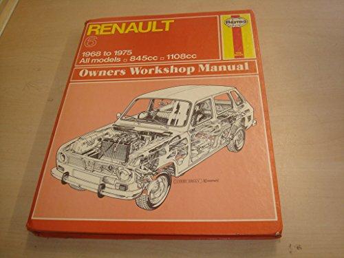 9780900550928: Renault 6 Owner's Workshop Manual