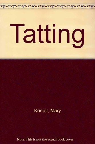 Tatting (9780900556531) by Mary Konior; National Federation of Women's Institutes