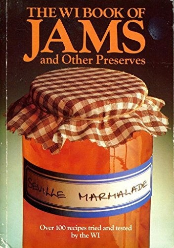 9780900556838: The WI book of jams and other preserves