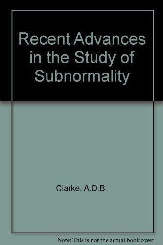 Recent Advances in the Study of Subnormality: A D B Clarke