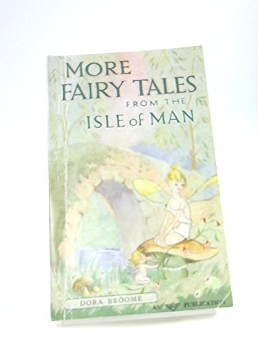 9780900569005: More Fairy Tales from the Isle of Man