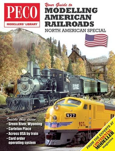 9780900586019: Your Guide to Modelling American Railroads: North American Special (PECO Modellers Library)