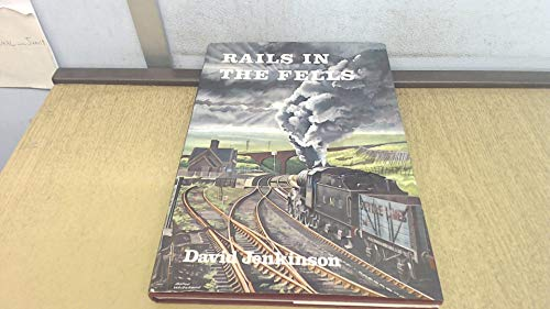 9780900586422: Rails in the Fells: A Railway Case Study