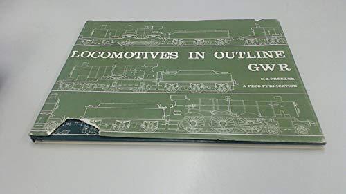9780900586460: Locomotives in outline, GWR