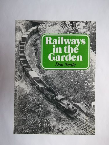 Railways in the Garden: Neale, Don