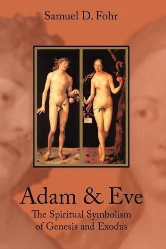9780900588013: Adam and Eve: The Spiritual Symbolism of Genesis and Exodus