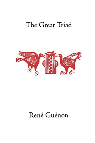 9780900588075: The Great Triad (Rene Guenon Works)