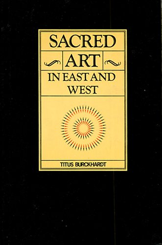 9780900588112: Sacred Art in East & West: Its Principles and Methods