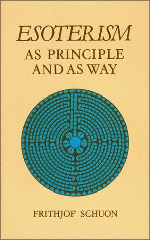 9780900588235: Esoterism as Principle and Way