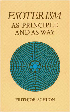 9780900588235: Esoterism As Principle and As Way