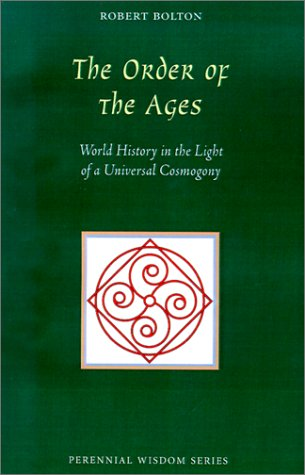 9780900588310: The Order of the Ages: World History in the Light of a Universal Cosmogony (Perennial Wisdom Series)