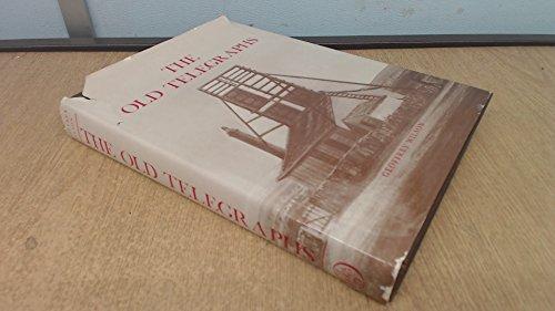 The Old Telegraphs: Wilson, Geoffrey