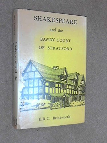 Shakespeare and the Bawdy Court of Stratford