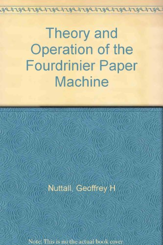 9780900593031: Theory and Operation of the Fourdrinier Paper Machine