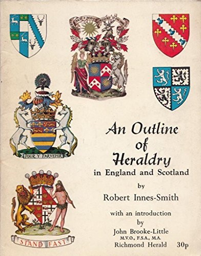 9780900594182: Outline of Heraldry in England and Scotland