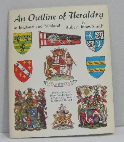 9780900594823: An Outline of Heraldry in England and Scotland
