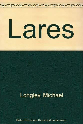 Lares: Poems: Longley, Michael