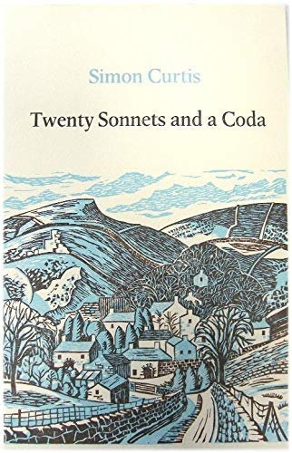 Twenty Sonnets and a Coda (9780900597435) by Simon Curtis
