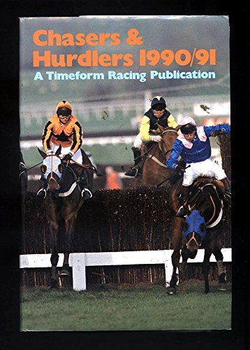 9780900599545: Chasers & Hurdlers: 1990-91