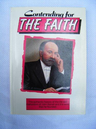 Contending for the Faith: Part 1: John: Kensit, John