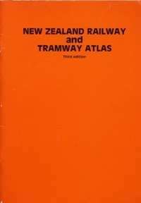 9780900609329: New Zealand Railway and Tramway Atlas