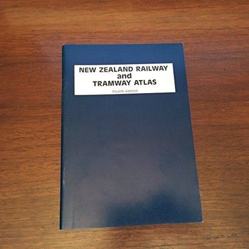 9780900609923: New Zealand Railway and Tramway Atlas