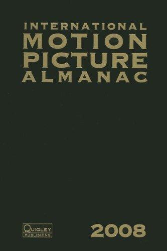 INTERNATIONAL MOTION PICTURE ALMANAC 2008 (International Motion Picture Almanac): No author