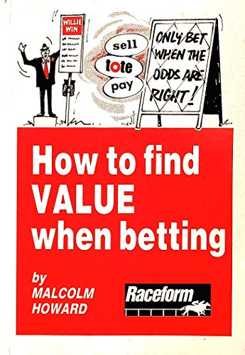 9780900611315: How to Find Value When Betting