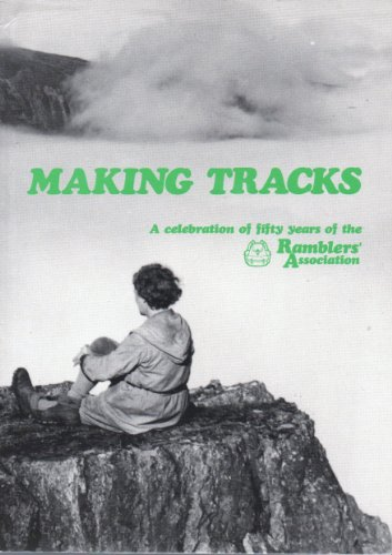 Making Tracks: a Celebration of Fifty Years: Ann Holt (Ed.)