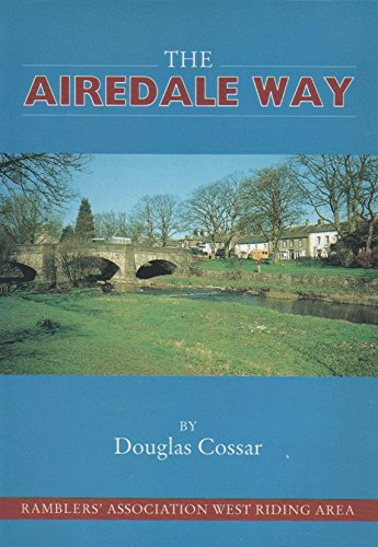 Airedale Way: A 50-mile Walk from Leeds: Cossar, Douglas