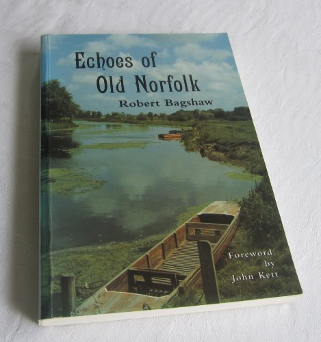 9780900616488: Echoes of Old Norfolk