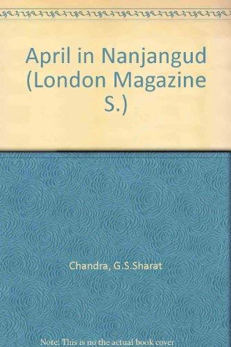April in Nanjangud.: G. S. Sharat Chandra.