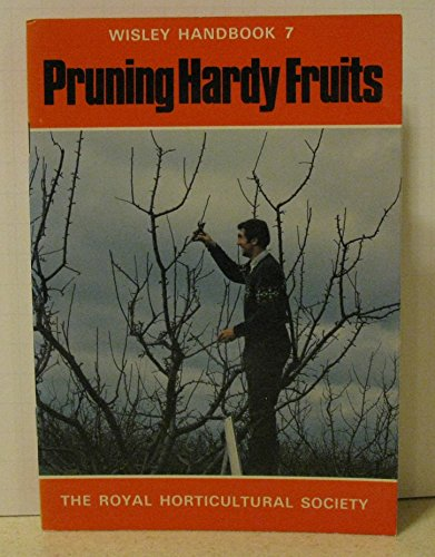 9780900629471: Pruning Hardy Fruits (Wisley)