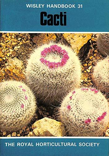 9780900629938: Cacti (Wisley)