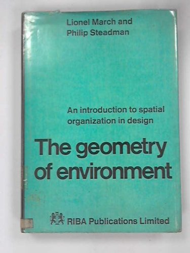 Geometry of Environment: March, Lionel, Steadman, Philip