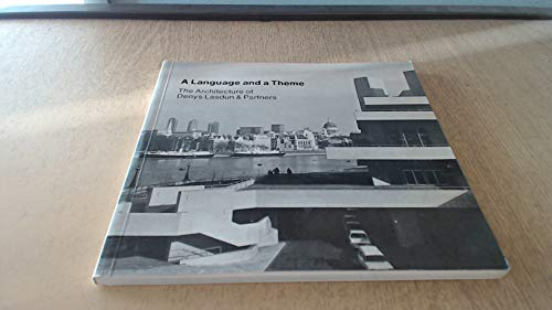 9780900630491: Language and a Theme: The Architecture of Denys Lasdun and Partners