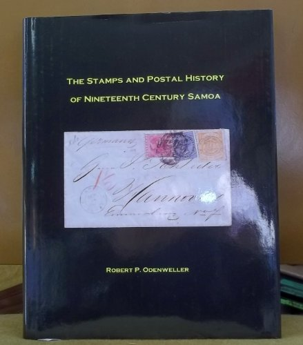 9780900631375: The Stamps and Postal History of Nineteenth Century Samoa
