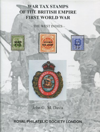 9780900631559: War Tax Stamps of the British Empire, First World War - The West Indies