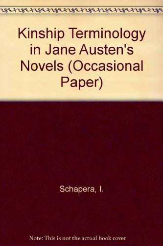 Kinship Terminology in Jane Austen's Novels [Royal: Schapera, I.