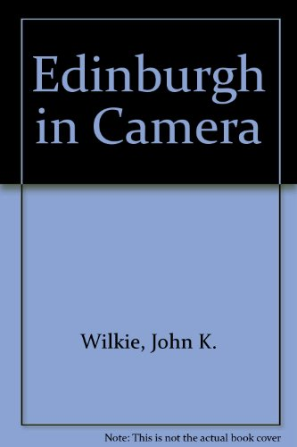 9780900638008: Edinburgh in Camera