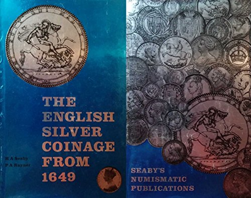 9780900652288: English Silver Coinage from 1649