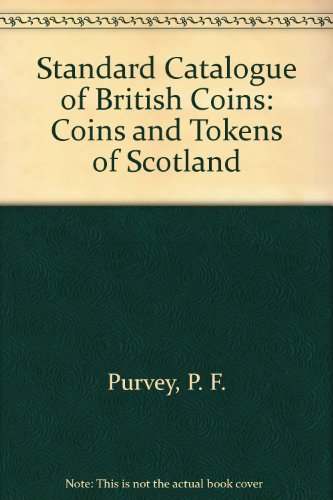 9780900652325: Standard Catalogue of British Coins: Coins and Tokens of Scotland Pt. 4