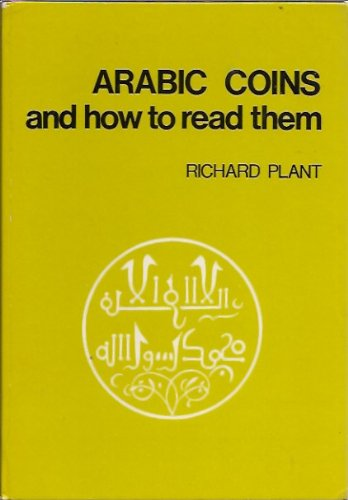 9780900652387: Arabic Coins and how to read Them
