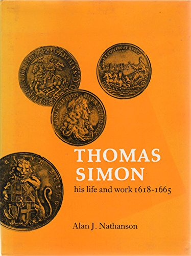 9780900652394: Thomas Simon: His Life and Work, 1618-65