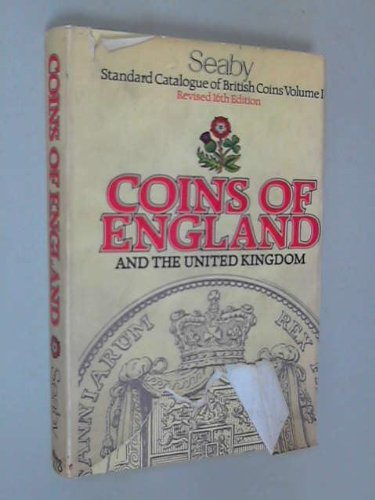 Standard Catalogue of British Coins: Volume I: Coins of England and the United Kingdom