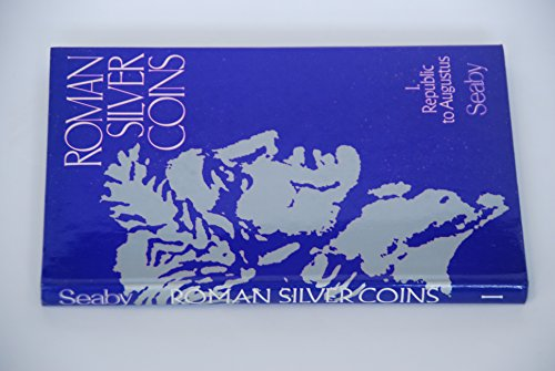 9780900652448: Roman Silver Coins: The Republic to Augustus, Vol. 1: 001